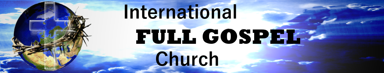 International Full Gospel Church
